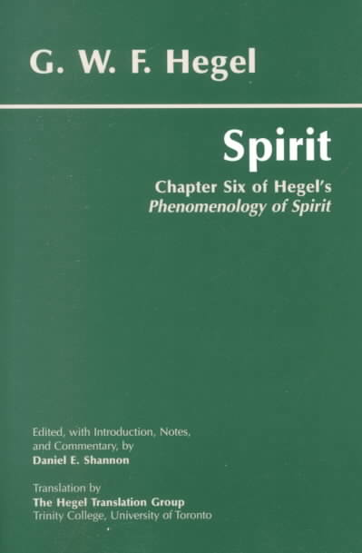 Spirit By Hegel, Georg Wilhelm Friedrich/ Shannon, Daniel E. (EDT)/ Hegel Translation Group (Toronto, Ont.)