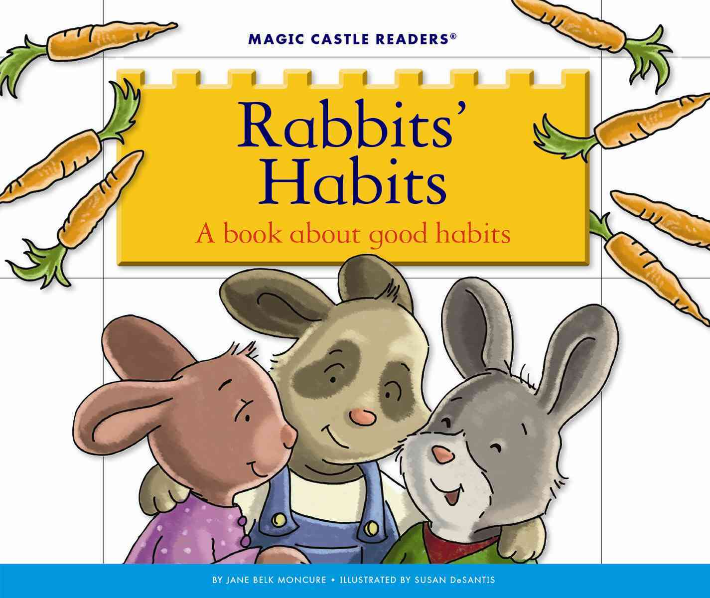 Child's World Rabbits' Habits: A Book about Good Habits by Moncure, Jane Belk/ DeSantis, Susan [Library Binding] at Sears.com